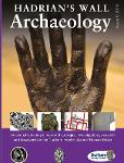 Hadrian's Wall Archaeology Issue 9 2018