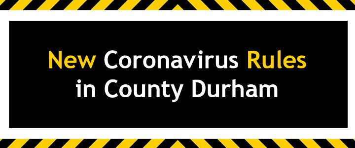 New Coronavirus rules in County Durham - mobile version
