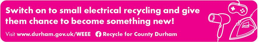 Switch on to small electrical recycling and give them chance to become something new!