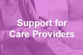 Support for Care Providers