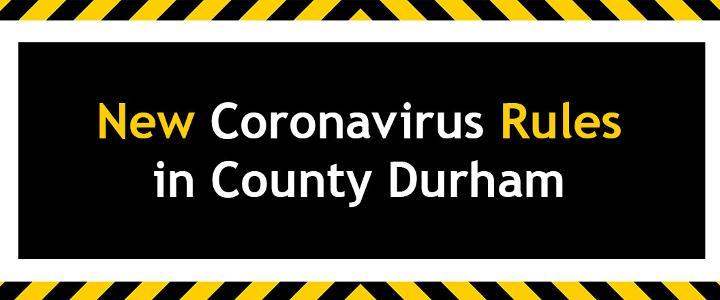 New Coronavirus rules in County Durham - mobile version