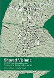 Shared Visions: The North-East Regional Research Framework for the Historic Environment