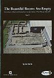 The Beautiful Rooms Are Empty: Excavations at Binchester Roman Fort